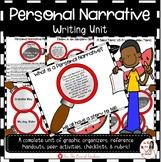 Personal Narratives Writing Unit
