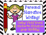 Personal Narratives and Word Choice