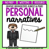 Personal Narratives (graphic organizers, anchor charts, ru