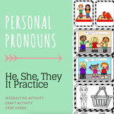 Personal Pronouns (HE, SHE, THEY, IT) Practice