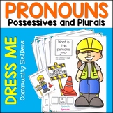 Personal Pronouns, Possessive Pronouns and Plurals Dress Me Community Helpers
