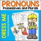 Personal Pronouns, Possessive Pronouns and Plurals Dress Me Community Helpers