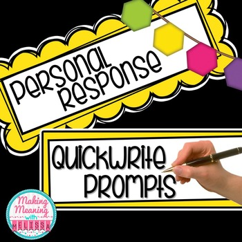 Quickwrite Prompts - Personal Response, Bell Ringers, Back to School