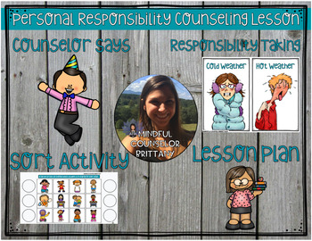 Personal Responsibility (I'm in Charge of Me!) Classroom Lesson