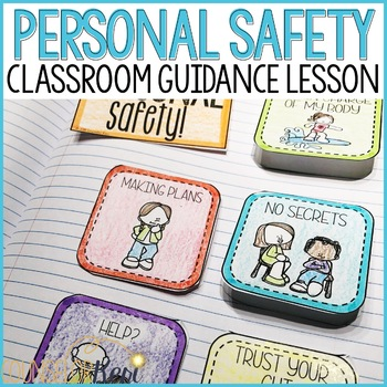 Personal Safety Classroom Guidance Lesson (Upper Elementary)