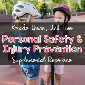 {Grade 3} Personal Safety and Injury Prevention