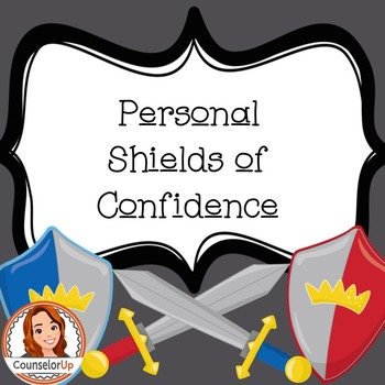 Confidence and Test Anxiety Lesson - Personal Shields