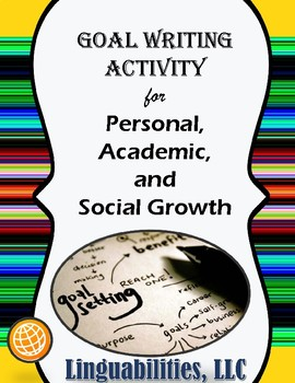 Personal, Social, Academic Goal Writing for Students