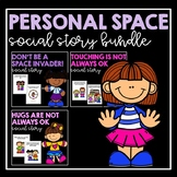 Personal Space- Social Story Bundle
