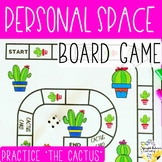Personal Space Games - Practice the Cactus