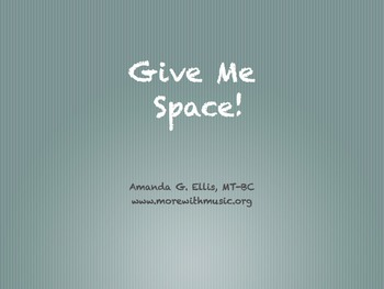 Give me Space (Personal Space)