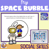 Social Skills: Personal Space- My Space Bubble Activities