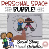 Personal Space Tiered Social Story and Activities