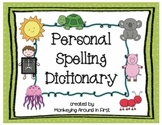 Personal Spelling Dictionary