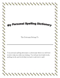 Personal Spelling Dictionary or Personal Word Wall