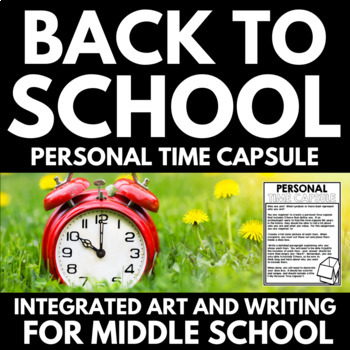 Personal Time Capsule - A Back to School Art and Writing Activity!