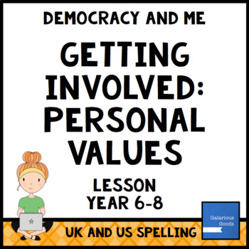 Personal Values (Getting Involved Lesson One)