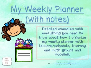 Personal Weekly Planner Overview and Literacy and Math Center Organization