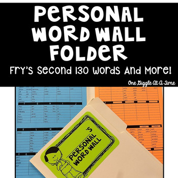 Personal Word Wall (Fry's Second 130 Words and More)