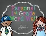 Personal Word Walls 1st Grade