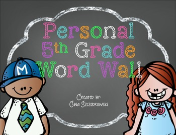Personal Word Walls 5th Grade