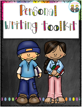 Personal Writers Toolkit ~ Writer's Workshop / Cross Curricular Toolkit