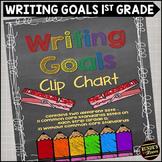 Writing Goals Clip Chart - 1st Grade