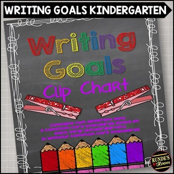 Writing Goals Clip Chart - Kindergarten