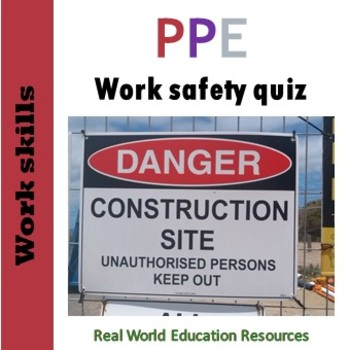 Personal and Protective Equipment (PPE) Training Quiz - Job