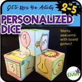 Personal and custom dice or cube for games fun get to know you activity