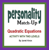 Quadratic Equations Algebra Activity: Personality Match-up, Two Levels