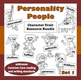 Personality People, Set 1 – Common Core ELA-based character trait resources