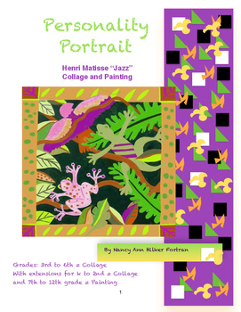 Personality Portraits - Henri Matisse Collage or Painting Unit - K - 12 Grade
