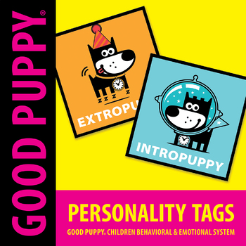 Personality Tags . Child Behavioral & Emotional Tools by GOOD PUPPY