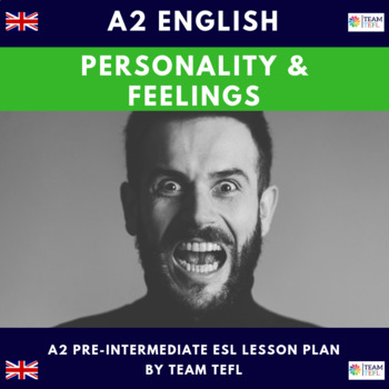 Personality and Feelings A2 Pre-Intermediate Lesson Plan For ESL