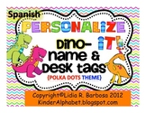 SPANISH Personalize it! Dino Name and Desk Tags