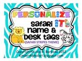 Personalize it! Wild Safari theme Name and Desk Tags