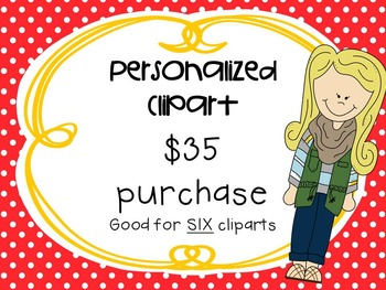 """Personalized Clipart $35 **good for SIX cliparts"""""""