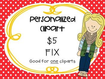 Personalized Clipart $5 **FIX**