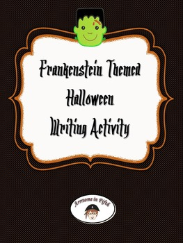 Frankenstein  Halloween Writing Activity