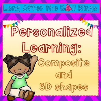 Personalized Learning: Composite and 3D shapes