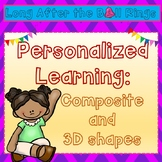 Personalized Learning: Composite and 3D shapes (Geometry)