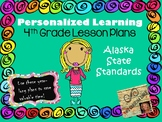 Personalized Learning Fourth Grade Lesson Plans Alaska State Standards