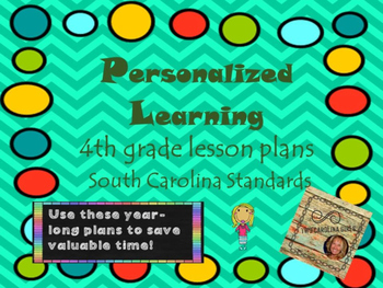 Personalized Learning Fourth Grade Lesson Plans South Caro