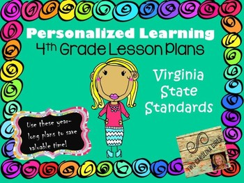 Personalized Learning Fourth Grade Lesson Plans Virginia State Standards