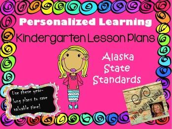 Personalized Learning Kindergarten  Lesson Plans Alaska State Standards