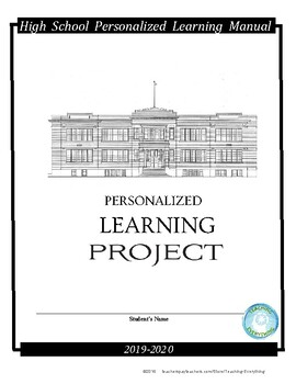 Personalized Learning Project (Cap Stone) (Senior Project) (Independent Study)