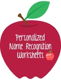 Personalized Name Recognition Worksheets