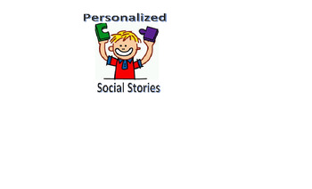 Personalized Social Stories for You!