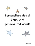 Personalized Social Story with Personalized Visuals (Editable)